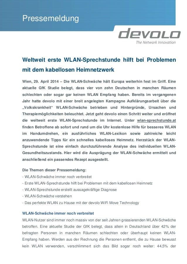 Pressemeldung Weltweit erste WLAN-Sprechstunde hilft bei Problemen mit dem kabellosen Heimnetzwerk Wien, 29. April 2014 – ...