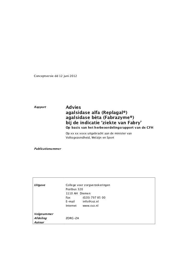 Conceptversie dd 12 juni 2012Rapport              Advies                     agalsidase alfa (Replagal®)                  ...