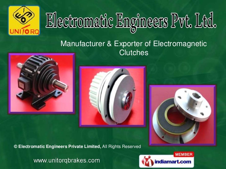 Manufacturer & Exporter of Electromagnetic                                      Clutches© Electromatic Engineers Private L...