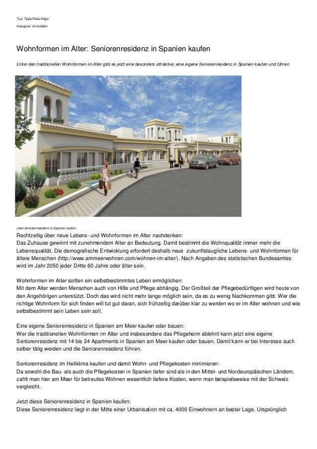 Typ: Tipps/Ratschläge Kategorie: Immobilien Wohnformen im Alter: Seniorenresidenz in Spanien kaufen Unter den traditionell...