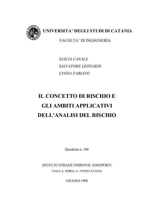 SASCIA CANALE SALVATORE LEONARDI CINZIA FABIANO IL CONCETTO DI RISCHIO E GLI AMBITI APPLICATIVI DELL'ANALISI DEL RISCHIO Q...