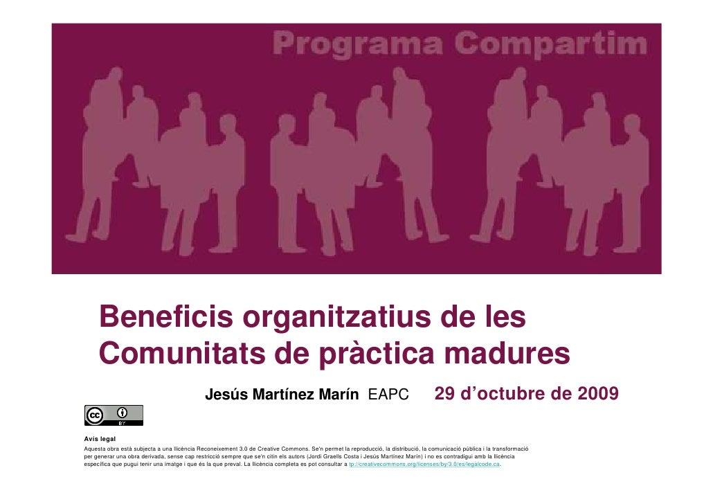Beneficis Organitzatius de les comunitats de pràctica madures