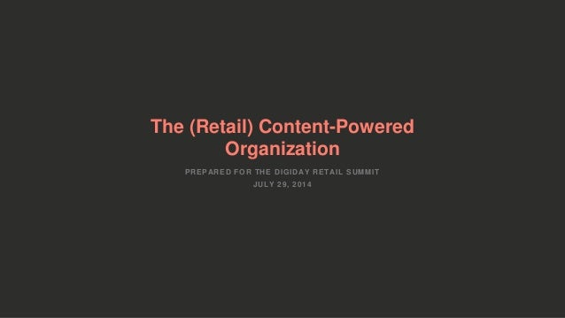 The Content-Powered Organization from DRS, 7.29.14