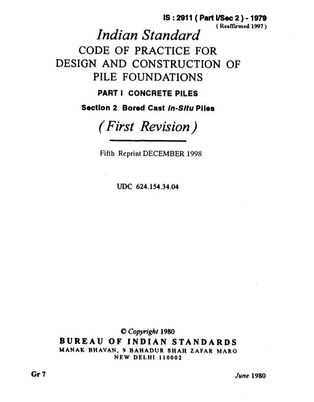 Gr7 IS:2911(PattUSeic2)-1979 Indian Standard ' Rearmed 1w7' CODE OF PRACTICE FOR DESIGN AND CONSTRUCTION OF PILE FOUNDATIO...