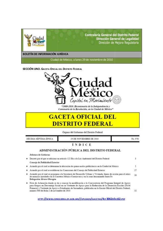 BOLETÍN DE INFORMACIÓN JURÍDICA Ciudad de México, a lunes 29 de noviembre de 2010 SECCIÓN UNO. GACETA OFICIAL DEL HTTP://W...