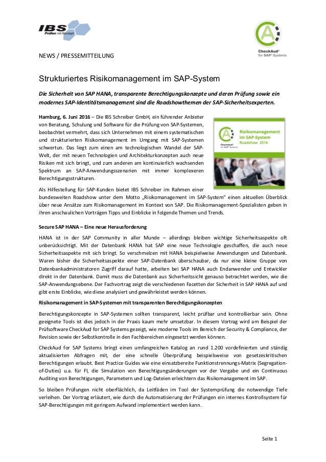 NEWS/PRESSEMITTEILUNG   Seite1 Strukturiertes Risikomanagement im SAP-System DieSicherheitvonSAPHANA,transpa...