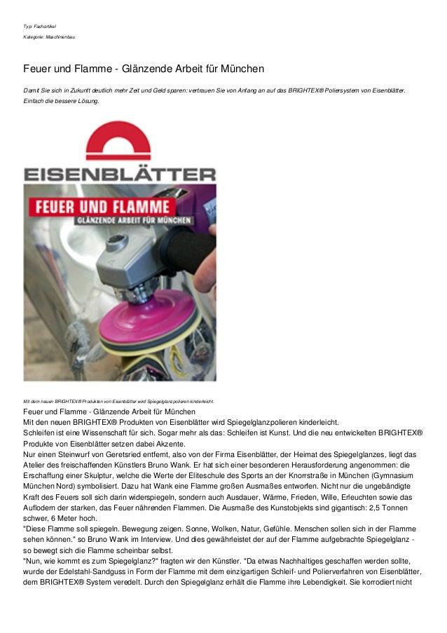 Typ: Fachartikel Kategorie: Maschinenbau Feuer und Flamme - Glänzende Arbeit für München Damit Sie sich in Zukunft deutlic...