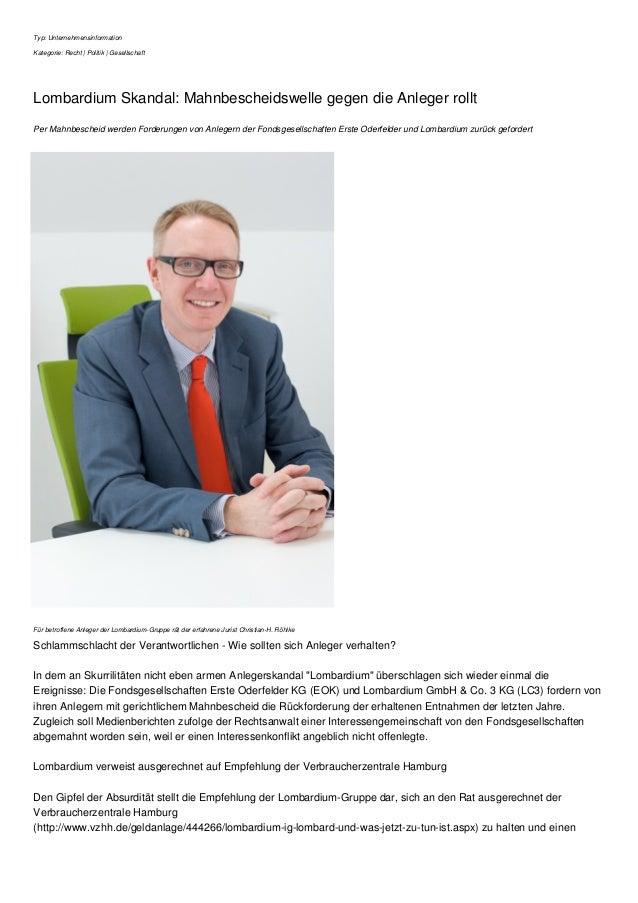 Typ: Unternehmensinformation Kategorie: Recht | Politik | Gesellschaft Lombardium Skandal: Mahnbescheidswelle gegen die An...