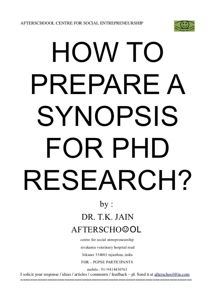 AFTERSCHOOOL CENTRE FOR SOCIAL ENTREPRENEURSHIP    HOW TO PREPARE A  SYNOPSIS  FOR PHD RESEARCH?                          ...