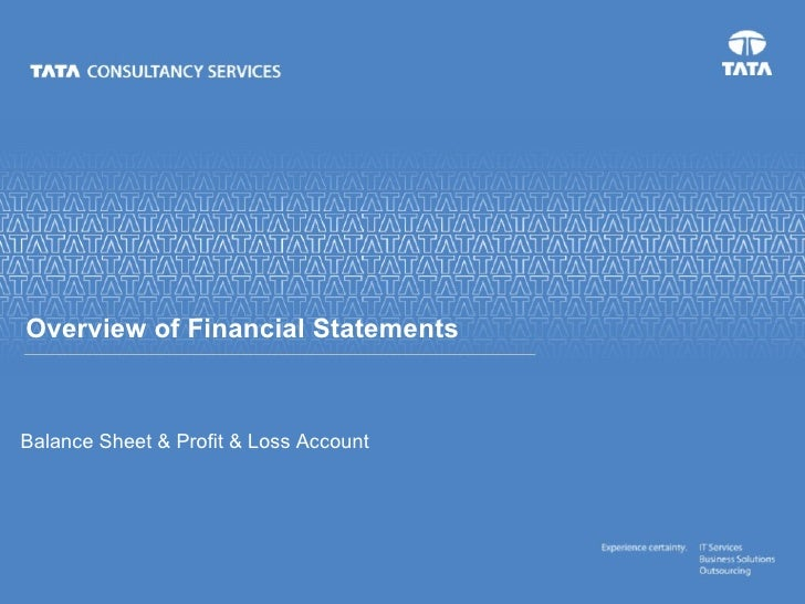 Balance Sheet & Profit & Loss Account Overview of Financial Statements