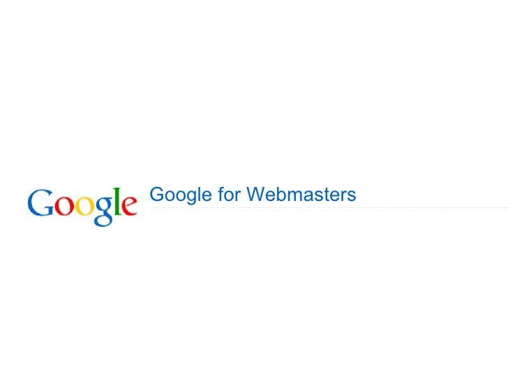 Search Engine Optimization Tools - Tutorial: Google for Webmaster