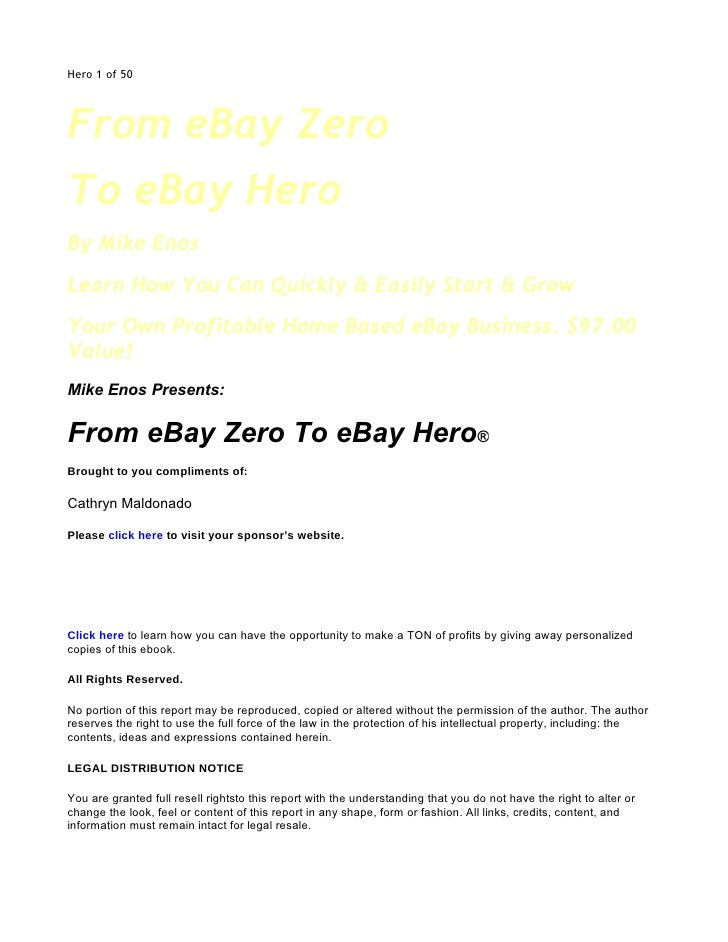 Hero 1 of 50     From eBay Zero To eBay Hero By Mike Enos Learn How You Can Quickly & Easily Start & Grow Your Own Profita...