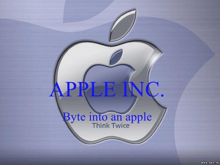 APPLE INC. Byte into an apple