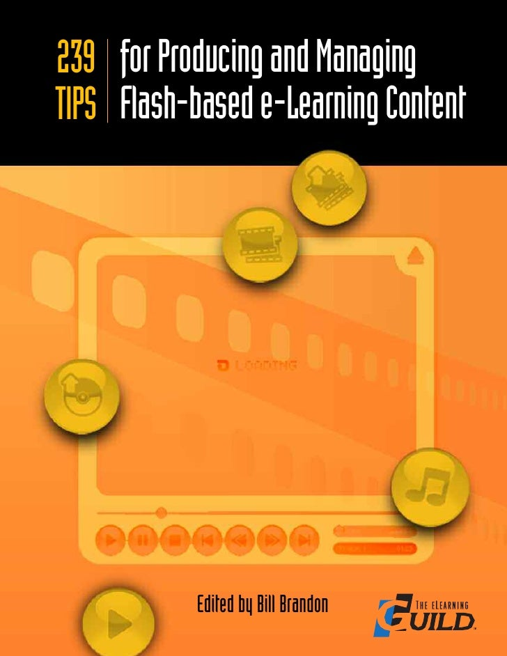 293 Tips For Producing And Managing Flash Based E Learning Content