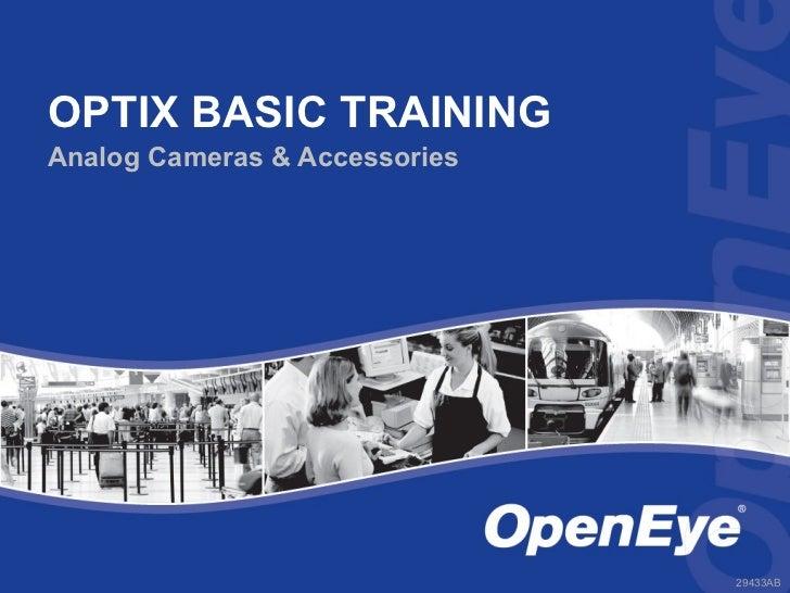 OPTIX BASIC TRAININGAnalog Cameras & Accessories                               29433AB