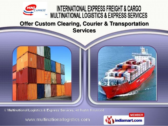 Offer Custom Clearing, Courier & Transportation                   Services