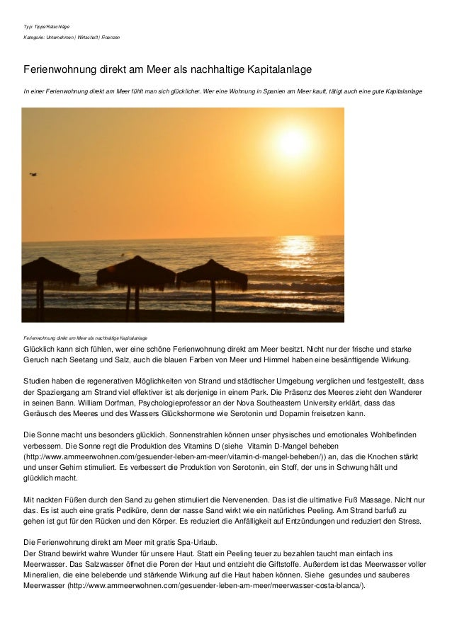 Typ: Tipps/Ratschläge Kategorie: Unternehmen | Wirtschaft | Finanzen Ferienwohnung direkt am Meer als nachhaltige Kapitala...