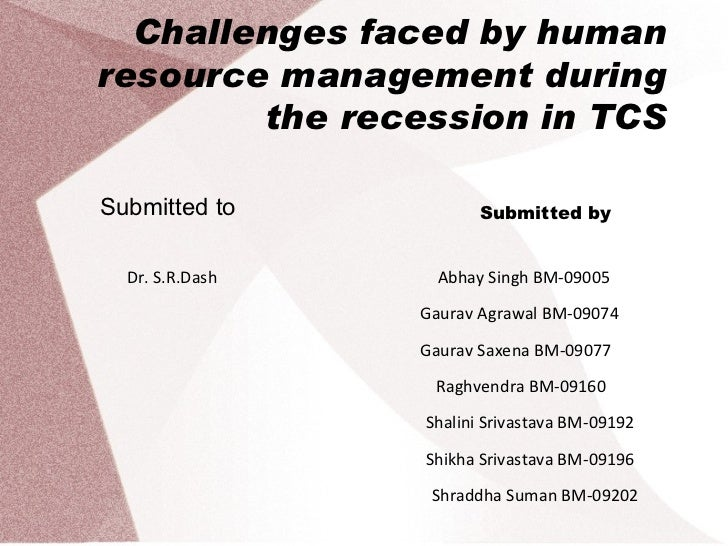 hrm on tcs Challenges faced by hrm in tcs - free download as powerpoint presentation (ppt), pdf file (pdf), text file (txt) or view presentation slides online.