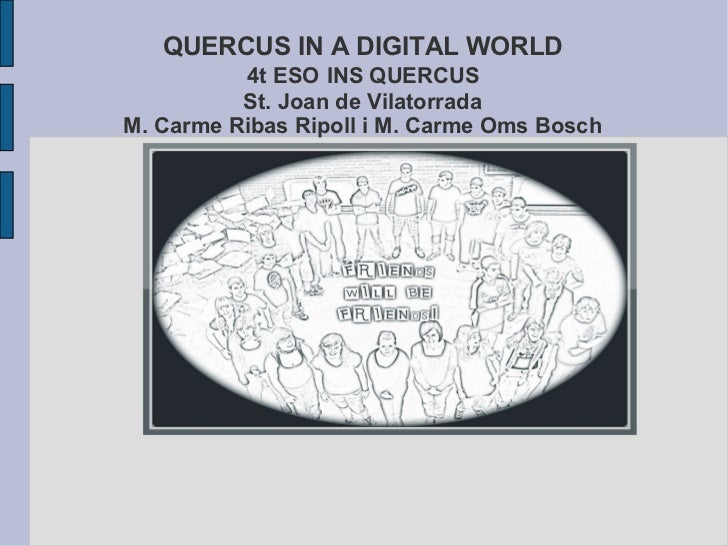 QUERCUS IN A DIGITAL WORLD