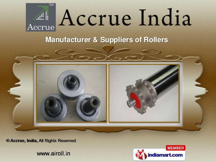 Manufacturer & Suppliers of Rollers