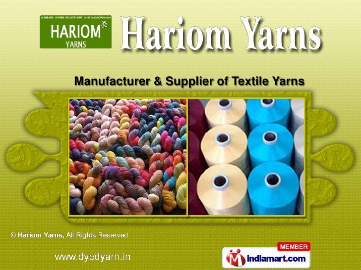 Manufacturer & Supplier of Textile Yarns
