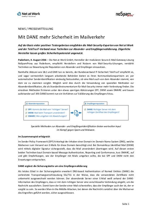 Seite1  NEWS/PRESSEMITTEILUNG MitDANEmehrSicherheitimMailverkehr AufderBasisvielerpositiverTestergebnisse...