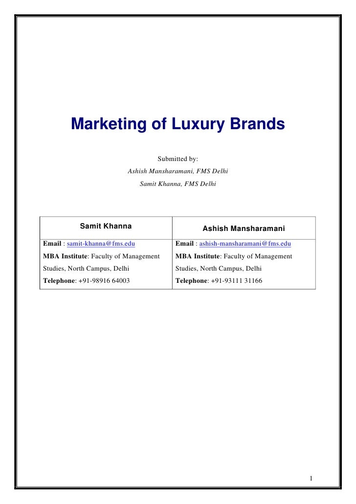 Marketing of Luxury Brands                                     Submitted by:                            Ashish Mansharaman...