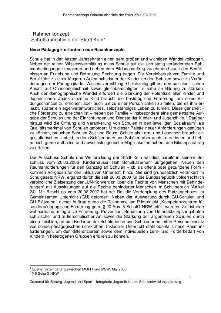 """Rahmenkonzept Schulbaurichtlinie der Stadt Köln (07/2009)- Rahmenkonzept -""""Schulbaurichtlinie der Stadt Köln""""Neue Pädagogi..."""