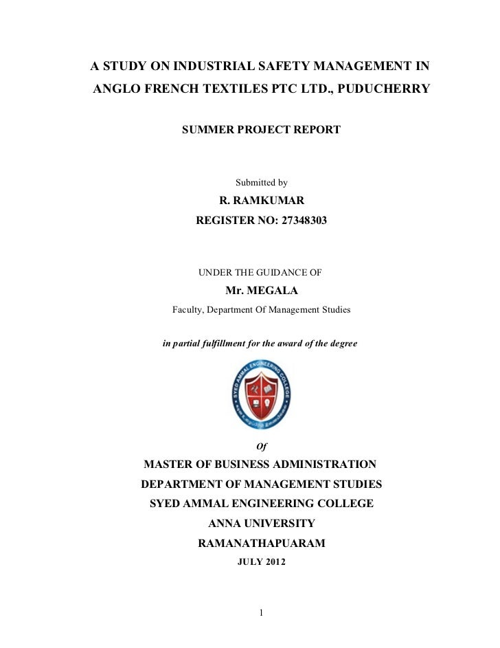 A STUDY ON INDUSTRIAL SAFETY MANAGEMENT INANGLO FRENCH TEXTILES PTC LTD., PUDUCHERRY             SUMMER PROJECT REPORT    ...