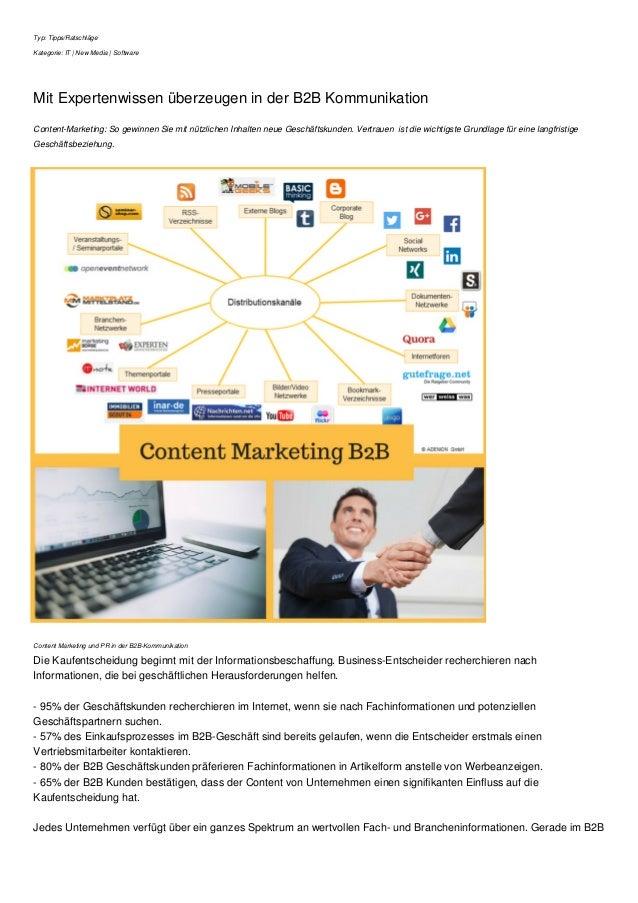 Typ: Tipps/Ratschläge Kategorie: IT | New Media | Software Mit Expertenwissen überzeugen in der B2B Kommunikation Content-...