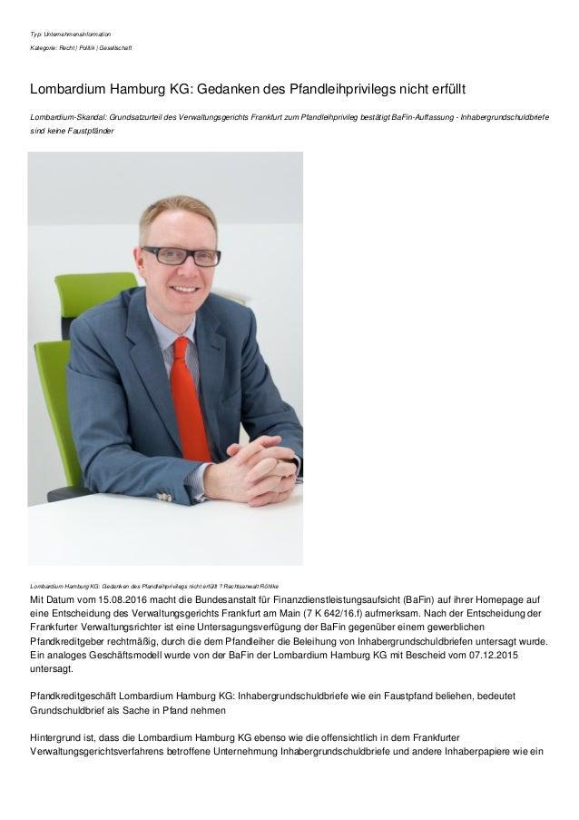 Typ: Unternehmensinformation Kategorie: Recht | Politik | Gesellschaft Lombardium Hamburg KG: Gedanken des Pfandleihprivil...