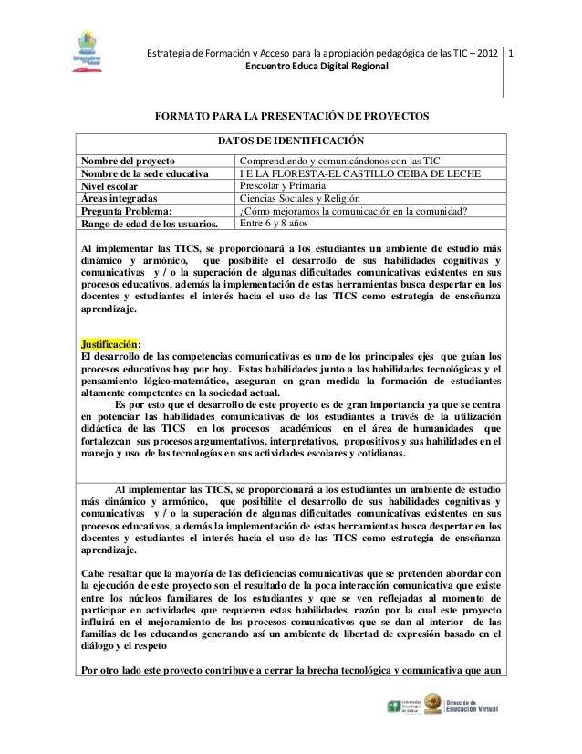 Estrategia de Formación y Acceso para la apropiación pedagógica de las TIC – 2012 1                                    Enc...