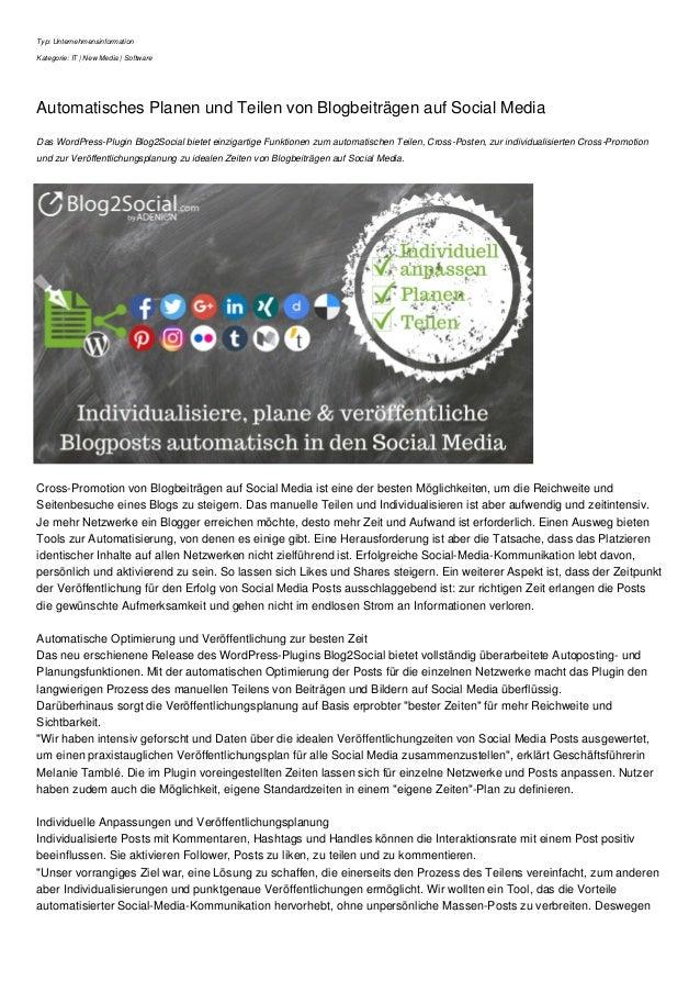 Typ: Unternehmensinformation Kategorie: IT | New Media | Software Automatisches Planen und Teilen von Blogbeiträgen auf So...