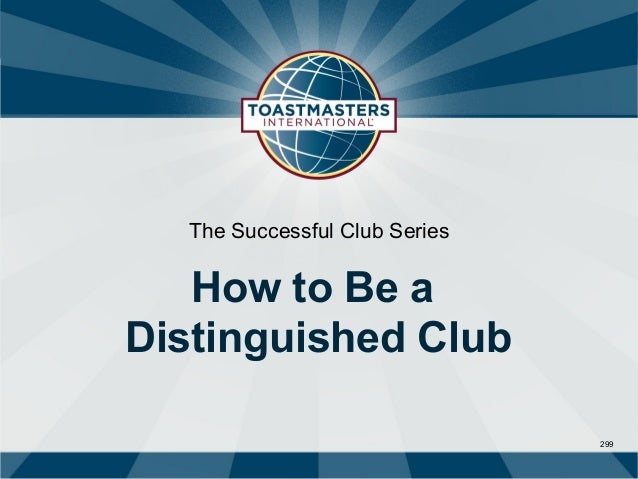 The Successful Club Series   How to Be aDistinguished Club                               299