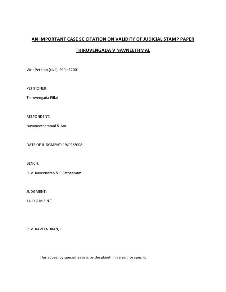 AN IMPORTANT CASE SC CITATION ON VALIDITY OF JUDICIAL STAMP PAPER <br />THIRUVENGADA V NAVNEETHMAL<br />Writ Petition (civ...