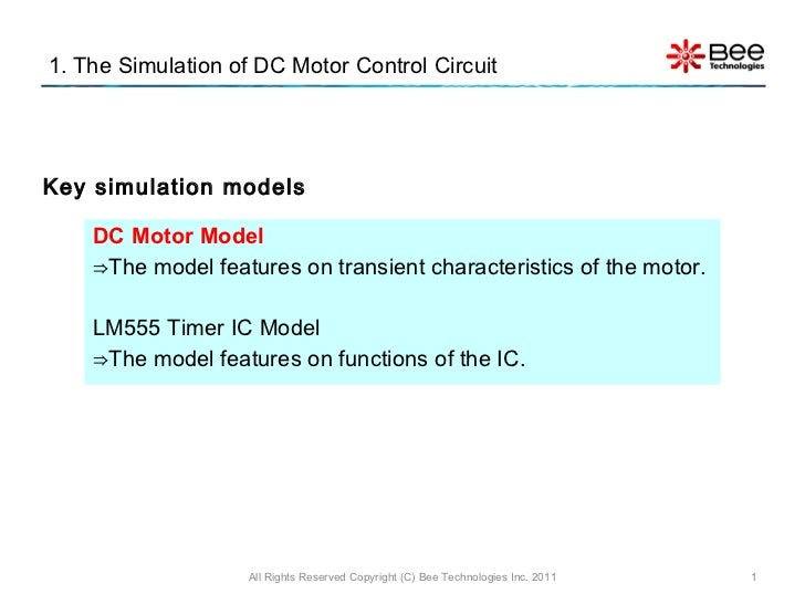 1. The Simulation of DC Motor Control Circuit <ul><li>DC Motor Model </li></ul><ul><li>⇒ The model features on transient c...