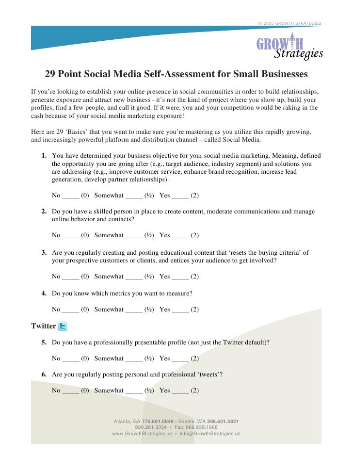 © 2010 GROWTH STRATEGIES          29 Point Social Media Self-Assessment for Small Businesses If you're looking to establis...