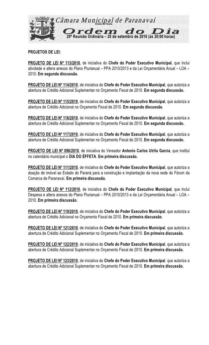 Estado do Paraná                           29ª Reunião Ordinária – 20 de setembro de 2010 (às 20:00 horas)   PROJETOS DE L...