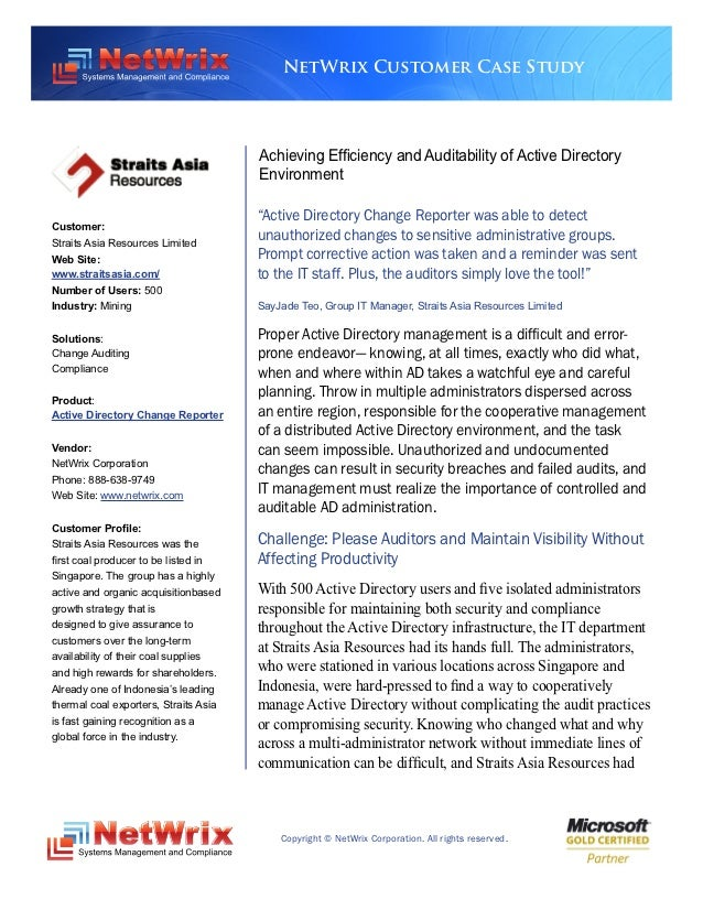 NetWrix Customer Case Study                                       Achieving Efficiency and Auditability of Active Director...
