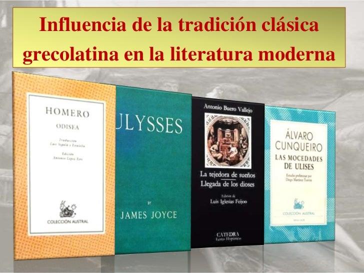 Influencia de la tradición clásica grecolatina en la literatura moderna<br />
