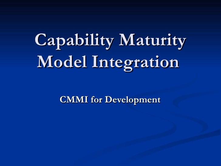Capability Maturity Model Integration  CMMI for Development