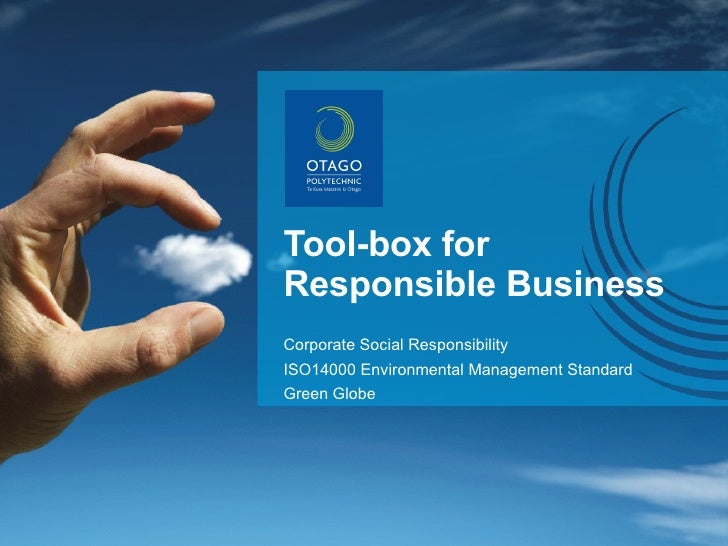 Tool-box for Responsible Business Corporate Social Responsibility ISO14000 Environmental Management Standard Green Globe