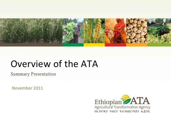 Overview of the ATA  November 2011 Summary Presentation
