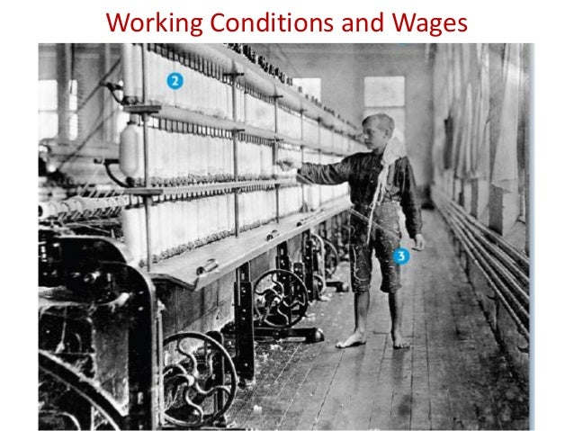 Working Conditions and Wages