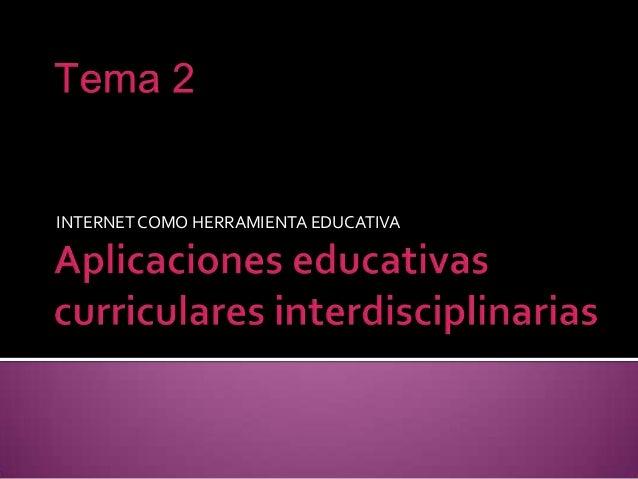 Aplicaciones educativas curriculares interdisciplinarias