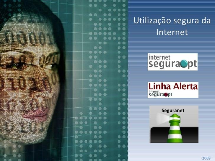 Utilização segura da Internet 2009 Seguranet