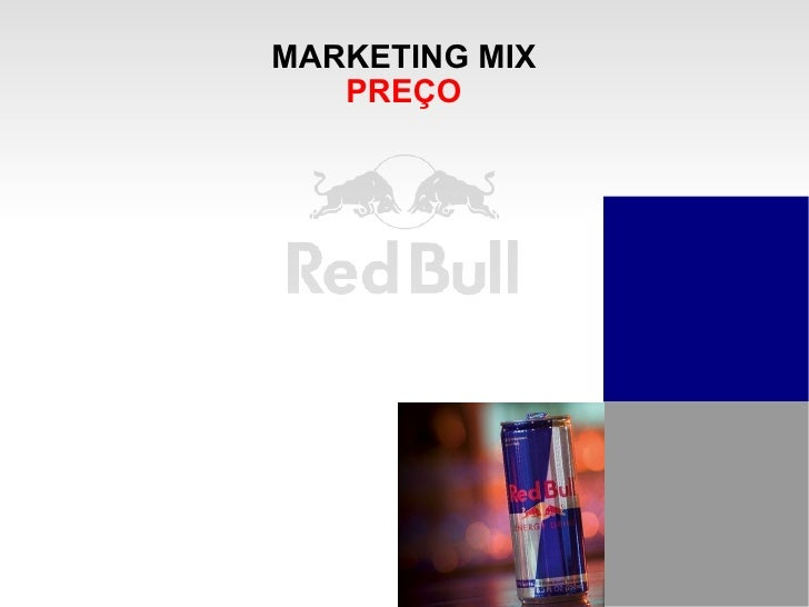 red bull marketing mix Analysis of the brand 'red bull' and its marketing communications  on its  consumers, as the mix of alcohol with the drink containing taurine,.