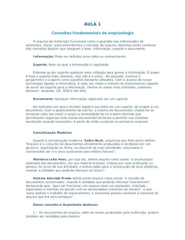 AULA 1                Conceitos fundamentais de arquivologia     O arquivo da instituição funcionará como o guardião das i...