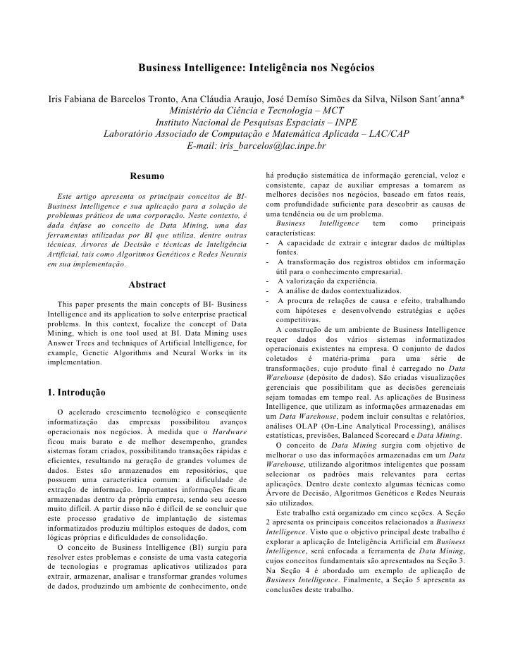 Business Intelligence: Inteligência nos NegóciosIris Fabiana de Barcelos Tronto, Ana Cláudia Araujo, José Demíso Simões da...