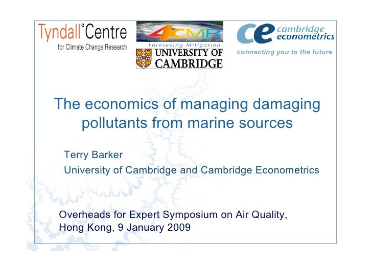 connecting you to the future     The economics of managing damaging    pollutants from marine sources  Terry Barker  Unive...